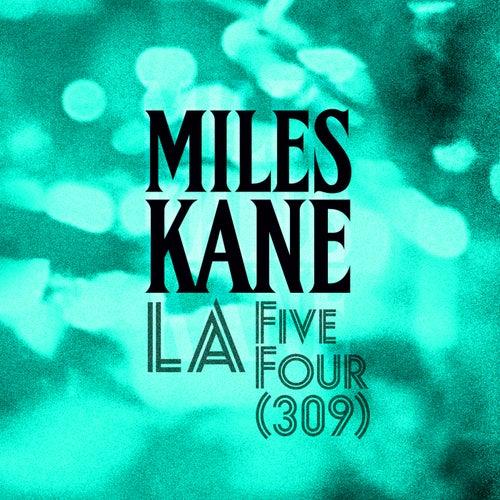 LA Five Four (309) by Miles Kane