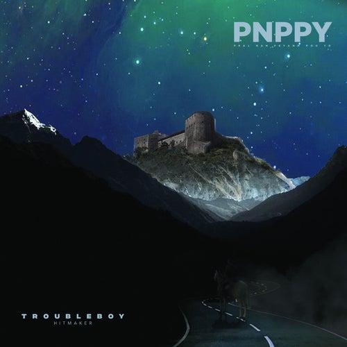 Pral Nan Peyan'm Pou Yo by Trouble Boy Hitmaker