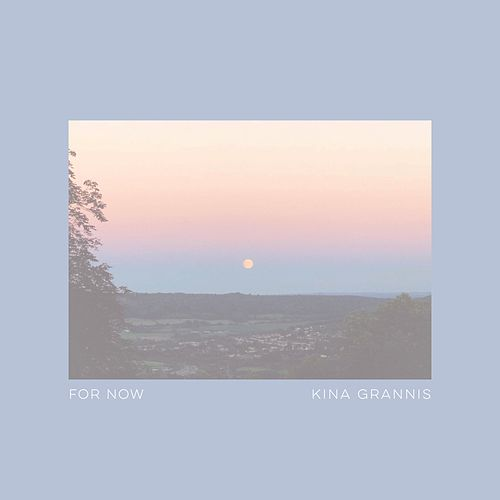 For Now (Reimagined) by Kina Grannis