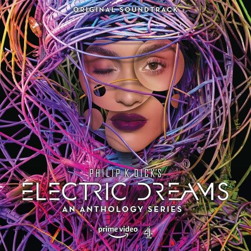 Philip K. Dick's Electric Dreams (Original Soundtrack) by Various Artists