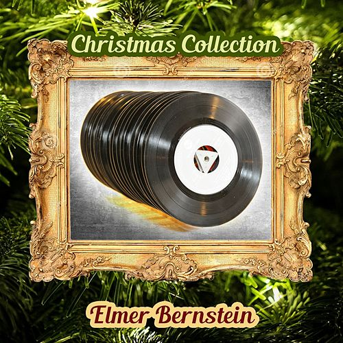 Christmas Collection von Elmer Bernstein