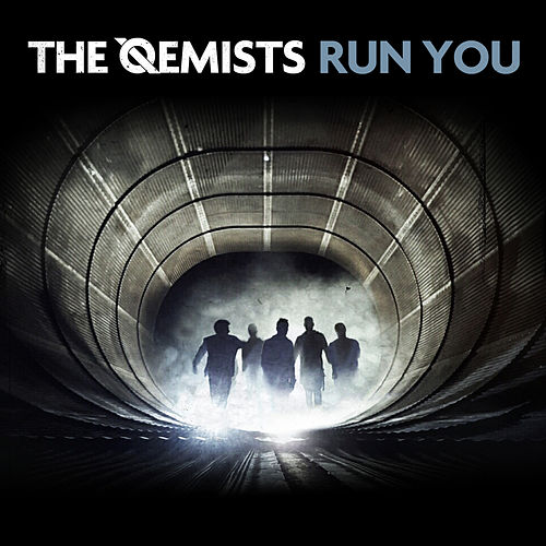 Run You by The Qemists