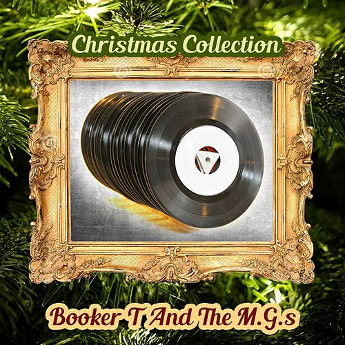 Christmas Collection by Booker T. & The MGs