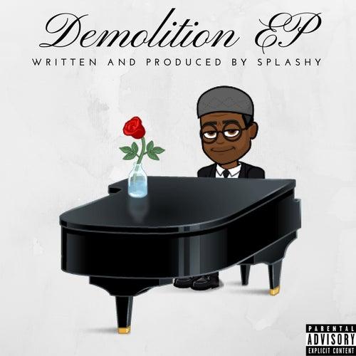 Demolition - EP de Splashy