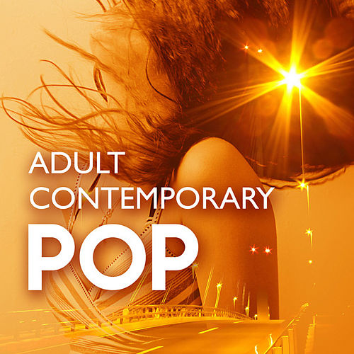 Adult Contemporary Pop by Various Artists
