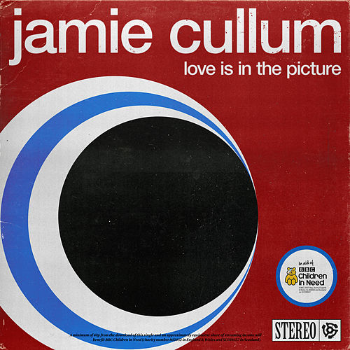 Love Is In The Picture von Jamie Cullum