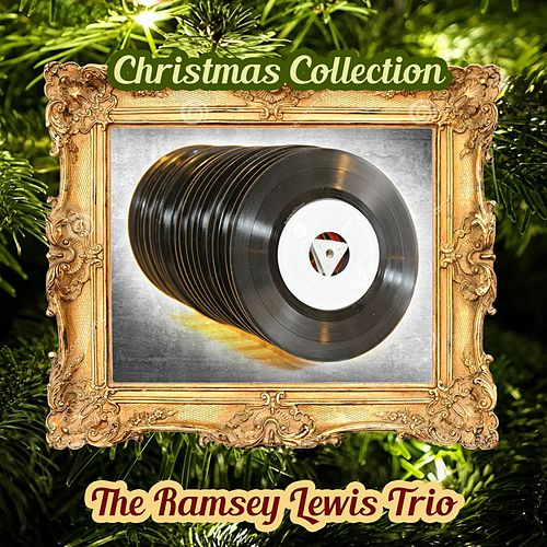 Christmas Collection by Ramsey Lewis