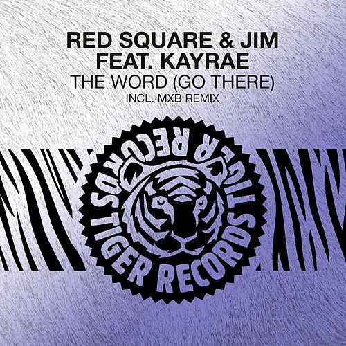 The Word (Go There) by Jim Red Square