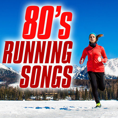 80's Running Songs von Various Artists