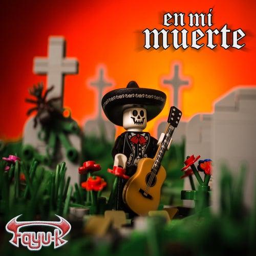 En Mi Muerte by Fayu-K