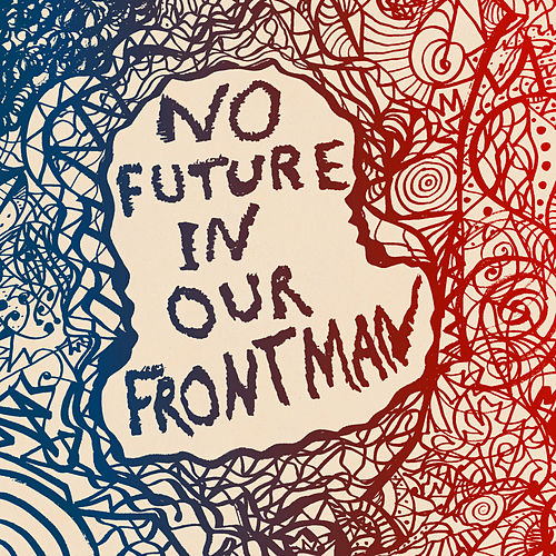 No Future In Our Frontman by Bedouine