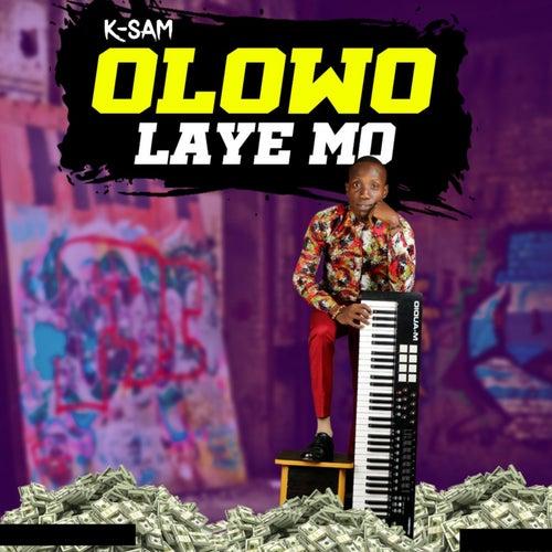 Olowo Laye Mo by YNOT