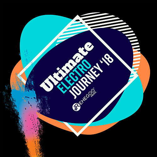 Ultimate Electro Journey '18 (Best of Hand Up Music, Hardstyle, EDM, Electro House) by Various Artists