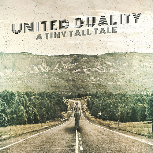 A Tiny Tall Tale by United Duality