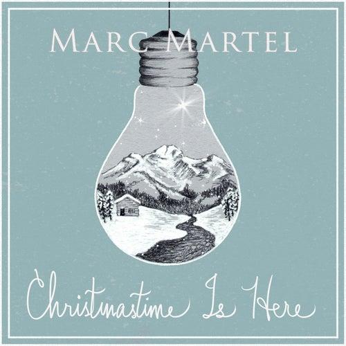 Christmastime Is Here de Marc Martel