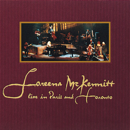 Live In Paris And Toronto by Loreena McKennitt