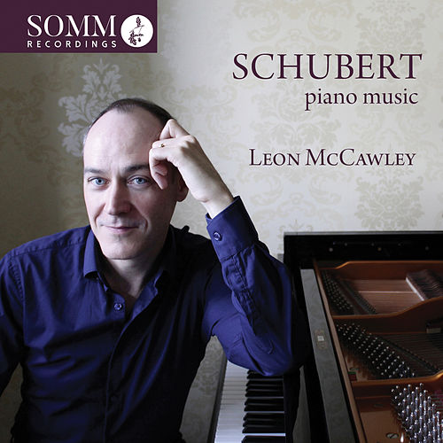 Schubert: Piano Music by Leon McCawley