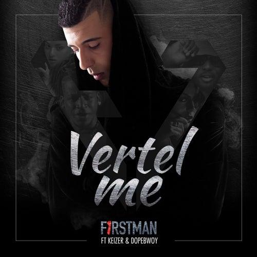 Vertel Me by F1rstman