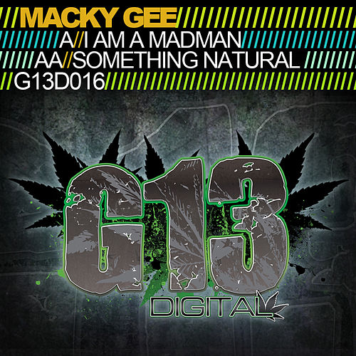 I Am a Madman / Something Natural von Macky Gee