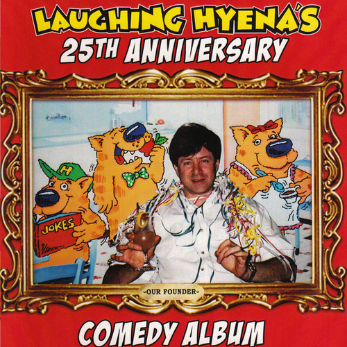 Laughing Hyena's 25th Anniversary de Various Artists