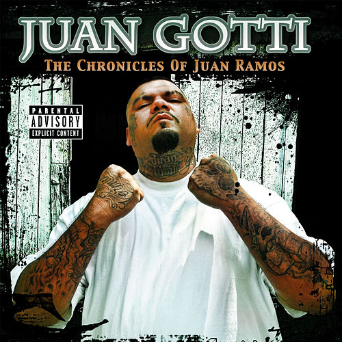 The Chronicles Of Juan Ramos de Juan Gotti