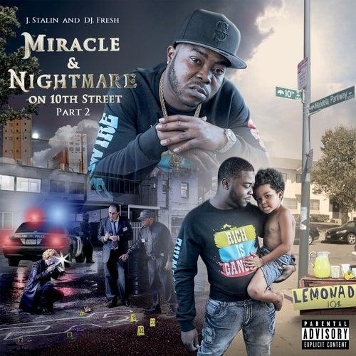 Miracle & Nightmare On 10th Street, Pt. 2 von J-Stalin
