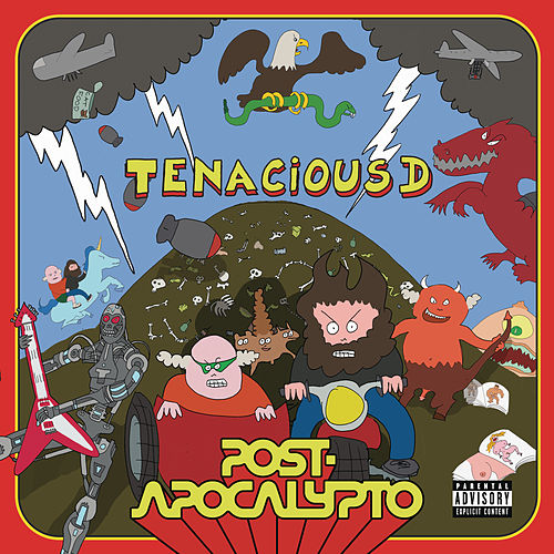 Post-Apocalypto by Tenacious D