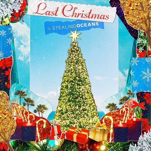 Last Christmas by Stealing Oceans