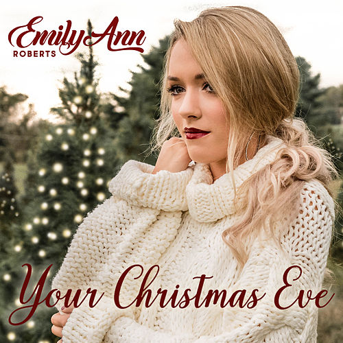 Your Christmas Eve by Emily Ann Roberts