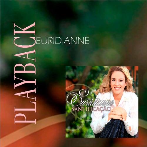 Santificação (Playback) von Euridianne