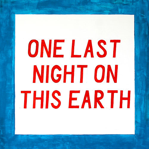 One Last Night on This Earth by Sundara Karma