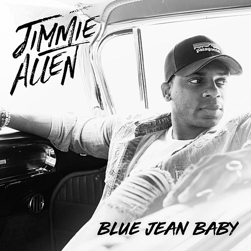 Blue Jean Baby by Jimmie Allen