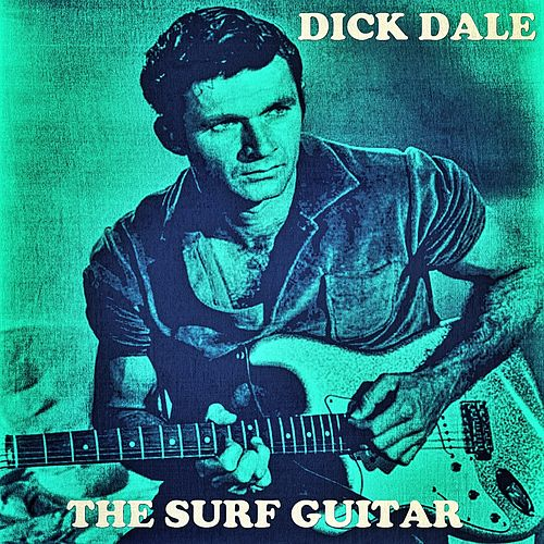The Surf Guitar de Dick Dale