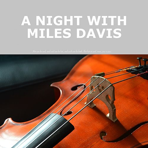 A Night with Miles Davis de Miles Davis