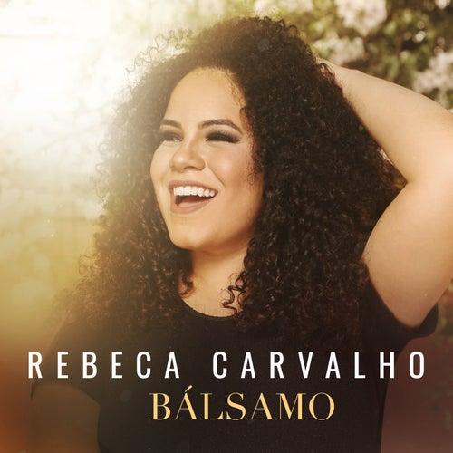 Bálsamo de Rebeca Carvalho