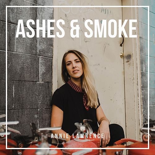 Ashes & Smoke by Annie Lawrence