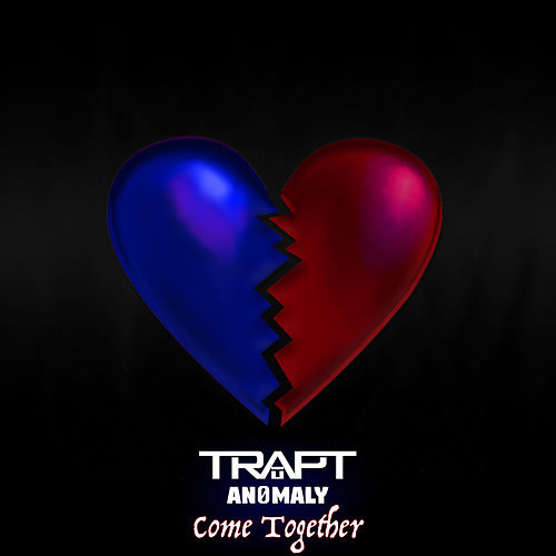 Come Together (feat. AN0MALY) by Trapt