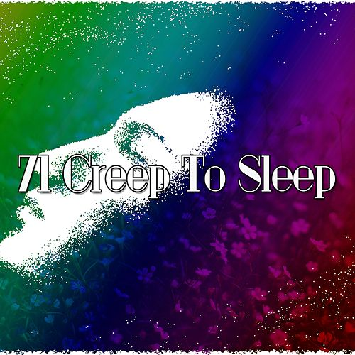 71 Creep To Sleep by Relaxing Spa Music