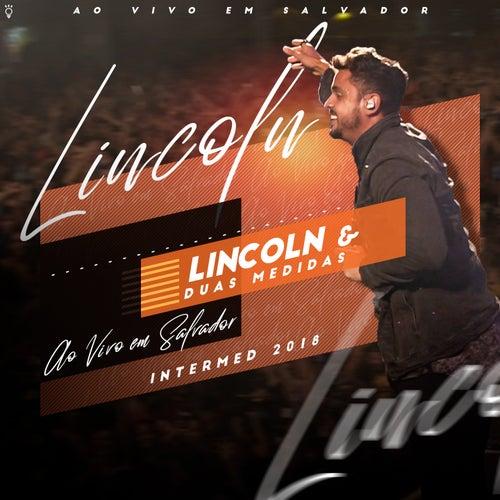 Ao Vivo em Salvador Intermed 2018 by Lincoln
