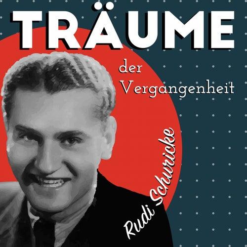 Träume der Vergangenheit de Rudi Schuricke