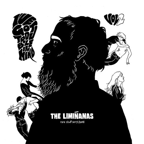I've Got Trouble In Mind Vol. 2 (Rare Stuff 2015/2018) by The Limiñanas