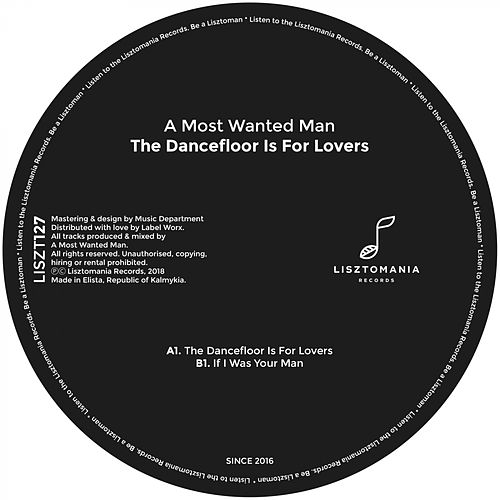 The Dancefloor Is For Lovers - Single by A Most Wanted Man