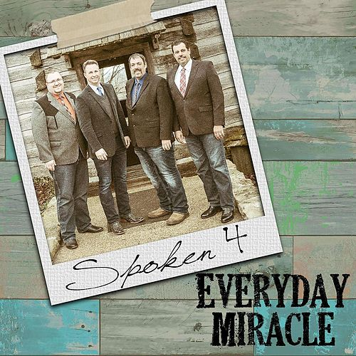 Everyday Miracle by Spoken 4