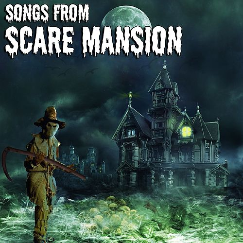 Songs From Scare Mansion von Halloween
