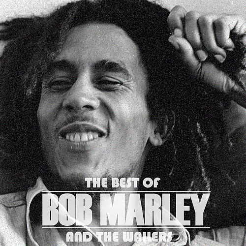 The Best Of Bob Marley And The Wailers by Bob Marley
