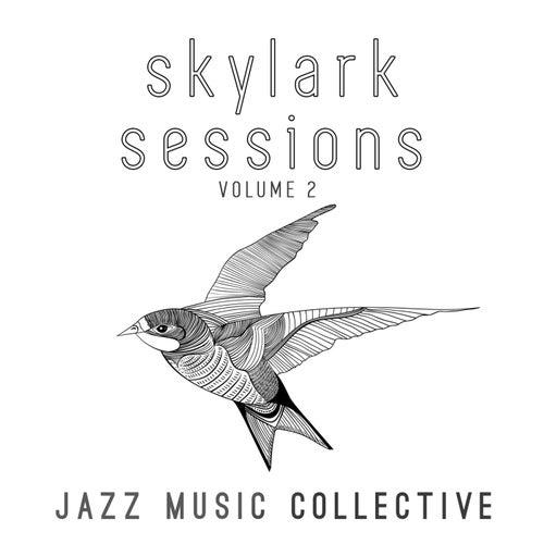 Jazz Music Collective: Skylark Sessions, Vol. 2 von Various Artists