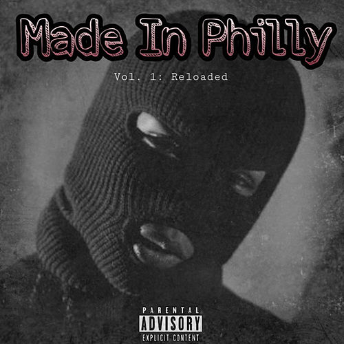 Made In Philly (Vol 1: Reloaded) de Stunna Man