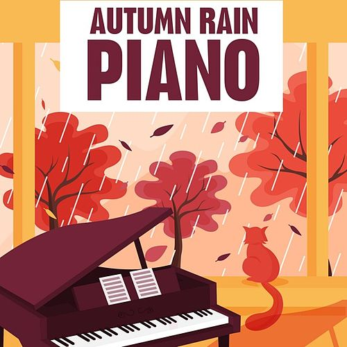 Autumn Rain Piano by Various Artists