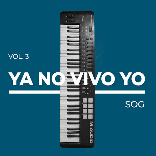 Ya No Vivo Yo, Vol. 3 de Sound Of Grace