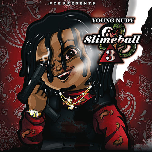 SlimeBall 3 by Young Nudy